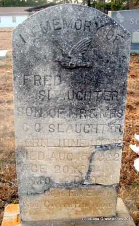 SLAUGHTER, FRED - Bienville County, Louisiana | FRED SLAUGHTER - Louisiana Gravestone Photos