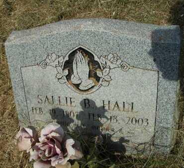 HALL, SALLIE B - Bossier County, Louisiana   SALLIE B HALL - Louisiana Gravestone Photos