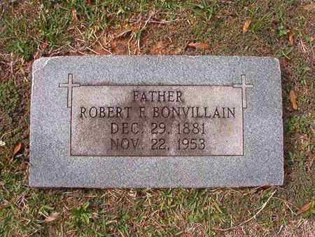 BONVILLAIN, ROBERT F - Caddo County, Louisiana | ROBERT F BONVILLAIN - Louisiana Gravestone Photos