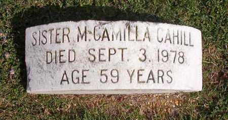 CAHILL, SISTER M, CAMILLA - Caddo County, Louisiana | CAMILLA CAHILL, SISTER M - Louisiana Gravestone Photos
