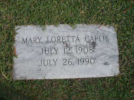CAPLIS, MARY LORETTA - Caddo County, Louisiana | MARY LORETTA CAPLIS - Louisiana Gravestone Photos