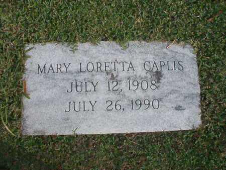 CAPLIS, MARY LORETTA - Caddo County, Louisiana | MARY LORETTA CAPLIS - Louisiana Gravestone Photos