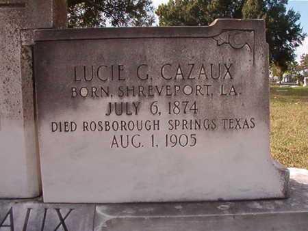 CAZAUX, LUCIE G - Caddo County, Louisiana   LUCIE G CAZAUX - Louisiana Gravestone Photos