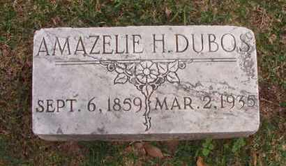 DUBOS, AMAZELIE H - Caddo County, Louisiana | AMAZELIE H DUBOS - Louisiana Gravestone Photos
