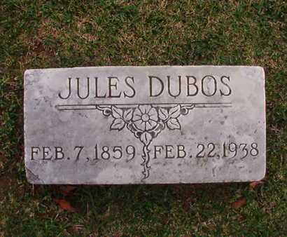 DUBOS, JULES - Caddo County, Louisiana | JULES DUBOS - Louisiana Gravestone Photos