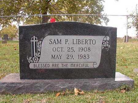 LIBERTO, SAM P - Caddo County, Louisiana   SAM P LIBERTO - Louisiana Gravestone Photos