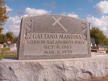 MANDINA, GAETANO - Caddo County, Louisiana | GAETANO MANDINA - Louisiana Gravestone Photos