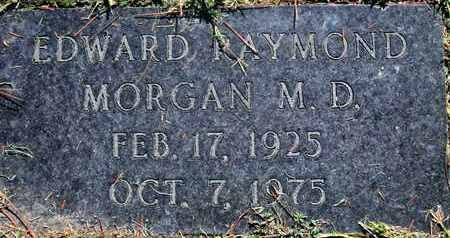 MORGAN, EDWARD RAYMOND , MD - Caddo County, Louisiana | EDWARD RAYMOND , MD MORGAN - Louisiana Gravestone Photos