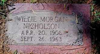 NICHOLSON, WILLIE MORGAN - Caddo County, Louisiana | WILLIE MORGAN NICHOLSON - Louisiana Gravestone Photos
