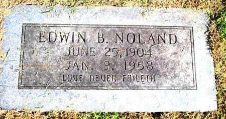 NOLAND, EDWIN B - Caddo County, Louisiana | EDWIN B NOLAND - Louisiana Gravestone Photos