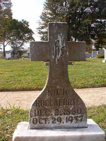 ROCCAFORTE, NICK - Caddo County, Louisiana | NICK ROCCAFORTE - Louisiana Gravestone Photos