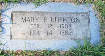 RUSHTON, MARY P - Caddo County, Louisiana | MARY P RUSHTON - Louisiana Gravestone Photos