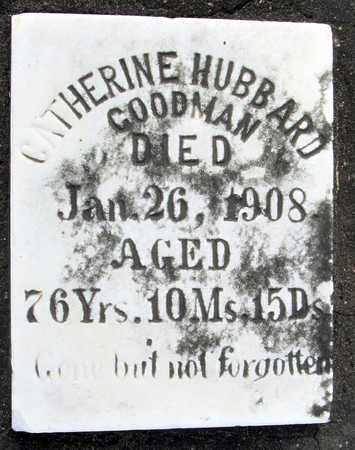HUBBARD GOODMAN, CATHERINE  (CLOSEUP) - Calcasieu County, Louisiana | CATHERINE  (CLOSEUP) HUBBARD GOODMAN - Louisiana Gravestone Photos