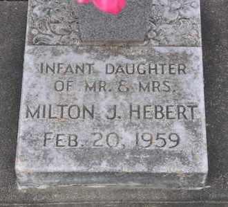 HEBERT, INFANT DAUGHTER - Calcasieu County, Louisiana | INFANT DAUGHTER HEBERT - Louisiana Gravestone Photos