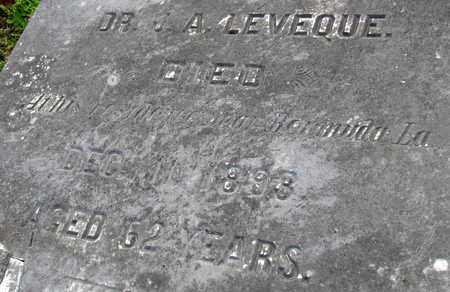 LEVEQUE, J A, DR (CLOSEUP) - Calcasieu County, Louisiana   J A, DR (CLOSEUP) LEVEQUE - Louisiana Gravestone Photos