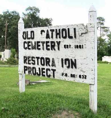* OLD CATHOLIC SIGN,  - Calcasieu County, Louisiana |  * OLD CATHOLIC SIGN - Louisiana Gravestone Photos