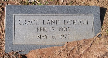 LAND DORTCH, GRACE` - Caldwell County, Louisiana | GRACE` LAND DORTCH - Louisiana Gravestone Photos