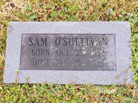 O'SULLIVAN, SAM - East Carroll County, Louisiana | SAM O'SULLIVAN - Louisiana Gravestone Photos