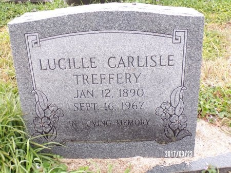 CARLISLE TREFFERY, LUCILLE - East Carroll County, Louisiana | LUCILLE CARLISLE TREFFERY - Louisiana Gravestone Photos