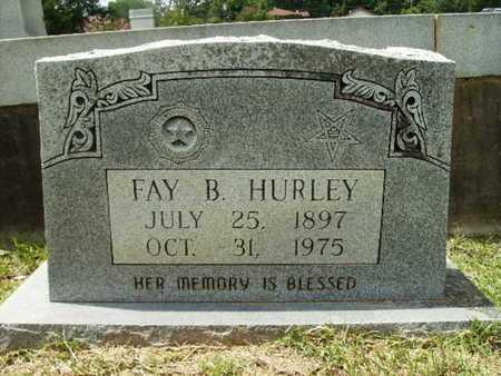 HURLEY, FAY B - Lincoln County, Louisiana | FAY B HURLEY - Louisiana Gravestone Photos