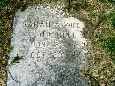 BELL, SARAH A - Morehouse County, Louisiana | SARAH A BELL - Louisiana Gravestone Photos
