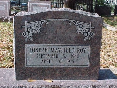 ROY, JOSEPH MAYFIELD - Natchitoches County, Louisiana   JOSEPH MAYFIELD ROY - Louisiana Gravestone Photos