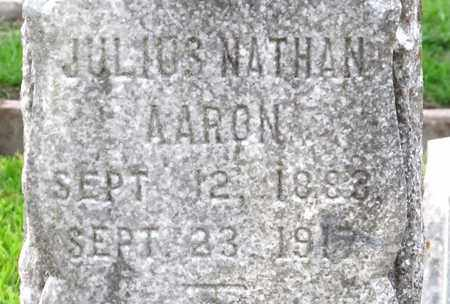AARON, JULIUS NATHAN (CLOSE UP) - Ouachita County, Louisiana | JULIUS NATHAN (CLOSE UP) AARON - Louisiana Gravestone Photos