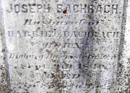 BACHRACH, JOSEPH (CLOSE UP) - Ouachita County, Louisiana | JOSEPH (CLOSE UP) BACHRACH - Louisiana Gravestone Photos