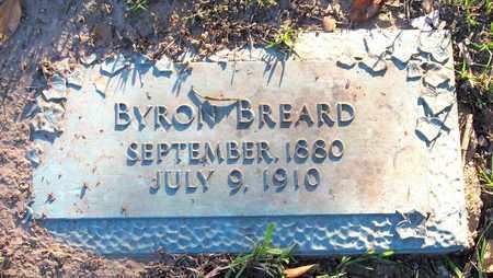 BREARD, BYRON - Ouachita County, Louisiana | BYRON BREARD - Louisiana Gravestone Photos