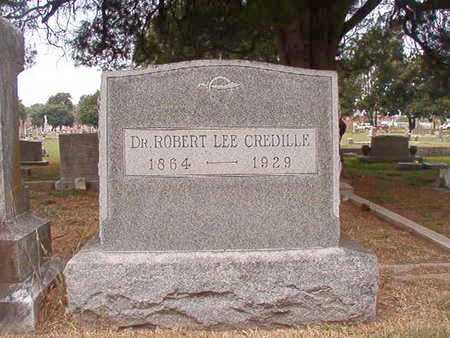 CREDILLE, DR, ROBERT LEE - Ouachita County, Louisiana | ROBERT LEE CREDILLE, DR - Louisiana Gravestone Photos
