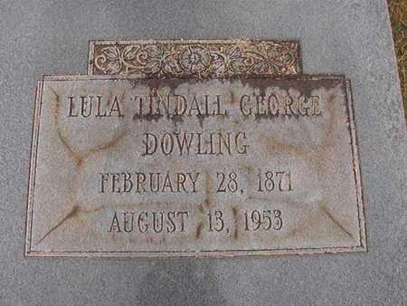 TINDALL GEORGE DOWLING, LULA - Ouachita County, Louisiana | LULA TINDALL GEORGE DOWLING - Louisiana Gravestone Photos