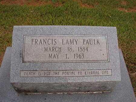 FAULK, FRANCIS LAMY - Ouachita County, Louisiana | FRANCIS LAMY FAULK - Louisiana Gravestone Photos