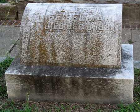FEIBELMAN, ALFRED - Ouachita County, Louisiana | ALFRED FEIBELMAN - Louisiana Gravestone Photos