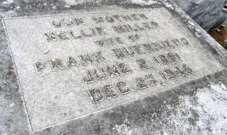 MILLER GUERRIERO, NELLIE (CLOSE UP) - Ouachita County, Louisiana   NELLIE (CLOSE UP) MILLER GUERRIERO - Louisiana Gravestone Photos