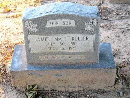 "KELLER, JAMES ""MATT"" - Ouachita County, Louisiana | JAMES ""MATT"" KELLER - Louisiana Gravestone Photos"
