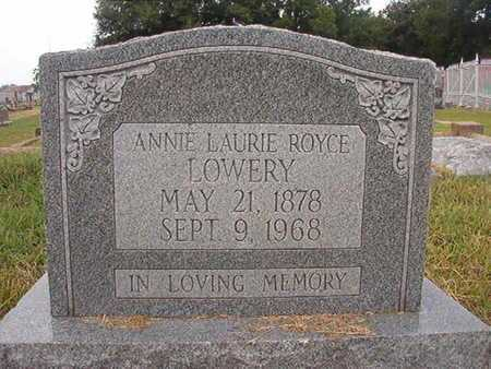 ROYCE LOWERY, ANNIE LAURIE - Ouachita County, Louisiana | ANNIE LAURIE ROYCE LOWERY - Louisiana Gravestone Photos