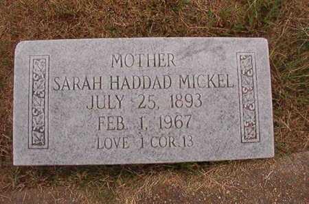 HADDAD MICKEL, SARAH - Ouachita County, Louisiana | SARAH HADDAD MICKEL - Louisiana Gravestone Photos