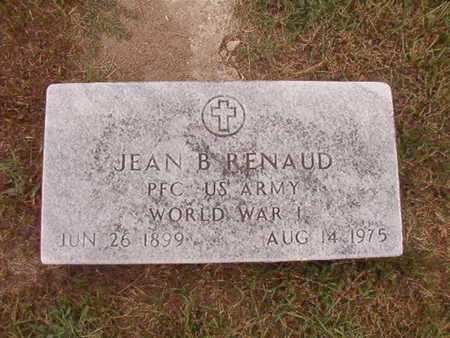 RENAUD, JEAN B (VETERAN WWI) - Ouachita County, Louisiana | JEAN B (VETERAN WWI) RENAUD - Louisiana Gravestone Photos