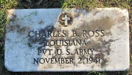 ROSS, CHARLES B (VETERAN) - Ouachita County, Louisiana | CHARLES B (VETERAN) ROSS - Louisiana Gravestone Photos