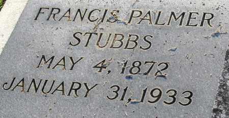 STUBBS, FRANCIS PALMER (CLOSE UP) - Ouachita County, Louisiana | FRANCIS PALMER (CLOSE UP) STUBBS - Louisiana Gravestone Photos
