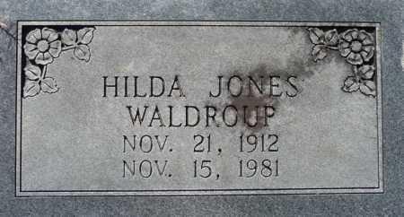 JONES WALDROUP, HILDA - Ouachita County, Louisiana | HILDA JONES WALDROUP - Louisiana Gravestone Photos