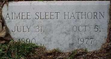 SLEET HATHORN, AIMEE - Rapides County, Louisiana   AIMEE SLEET HATHORN - Louisiana Gravestone Photos