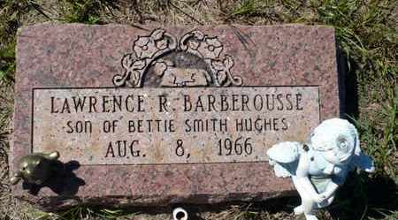 BARBEROUSSE, LAWRENCE R - Red River County, Louisiana | LAWRENCE R BARBEROUSSE - Louisiana Gravestone Photos