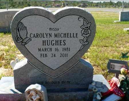 HUGHES, CAROLYN MICHELLE - Red River County, Louisiana | CAROLYN MICHELLE HUGHES - Louisiana Gravestone Photos