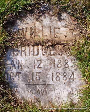 BRIDGES, WILLIE - St. Helena County, Louisiana | WILLIE BRIDGES - Louisiana Gravestone Photos