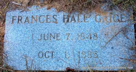 HALL GRICE, FRANCES - St. Helena County, Louisiana | FRANCES HALL GRICE - Louisiana Gravestone Photos