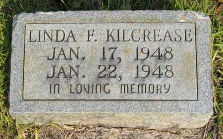 KILCREASE, LINDA F - St. Helena County, Louisiana | LINDA F KILCREASE - Louisiana Gravestone Photos