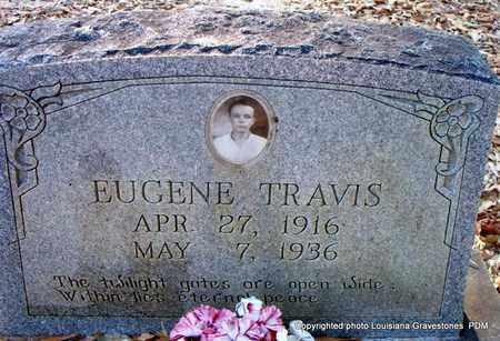 TRAVIS, EUGENE - St. Helena County, Louisiana   EUGENE TRAVIS - Louisiana Gravestone Photos