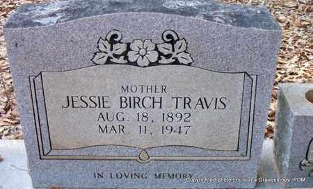 BIRCH TRAVIS, JESSIE - St. Helena County, Louisiana | JESSIE BIRCH TRAVIS - Louisiana Gravestone Photos