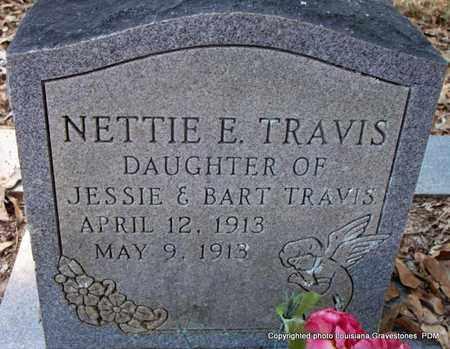 TRAVIS, NETTIE E - St. Helena County, Louisiana | NETTIE E TRAVIS - Louisiana Gravestone Photos